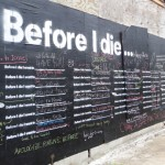 La mauvaise herbe aime &laquo;&nbsp;Before I die&#8230;&nbsp;&raquo; de Candy Chang