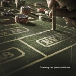 Gambling - it s just as addictive 1