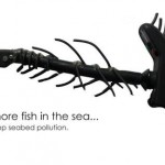 Plenty more fish in the sea - Act now - Stop seabed pollution 2
